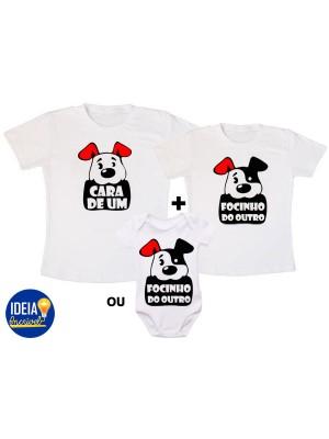 Kit Camiseta - Cara de Um...Focinho do Outro