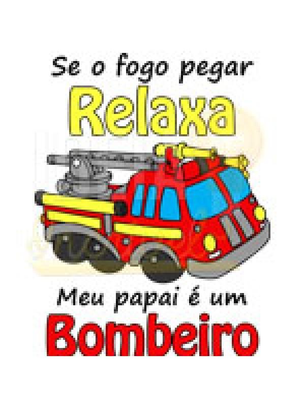 Body Bebê /  Infantil Relaxa... Meu Papai é Um Bombeiro