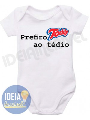 Body Infantil Prefiro Toddy ao Tédio