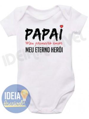 Body Infantil - Papai Meu Primeiro Amor