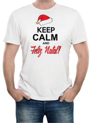 Camiseta Keep Calm and Feliz Natal