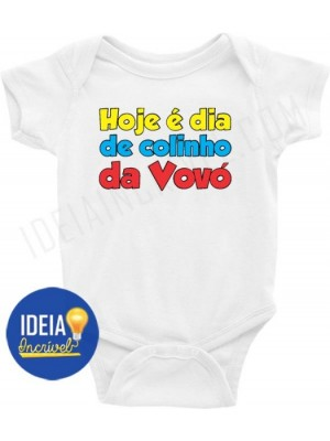 Body Bebê Infantil Hoje é Dia de Colinho da Vovó