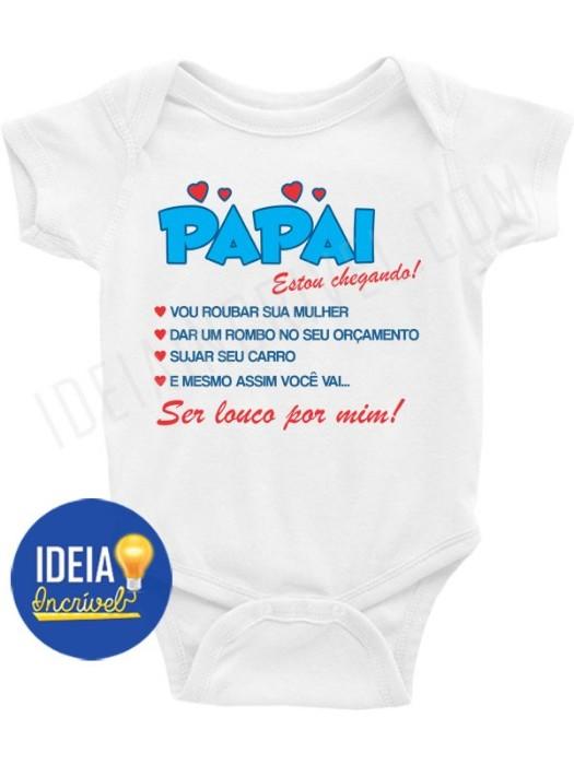 Body Bebê Infantil Papai Estou Chegando!