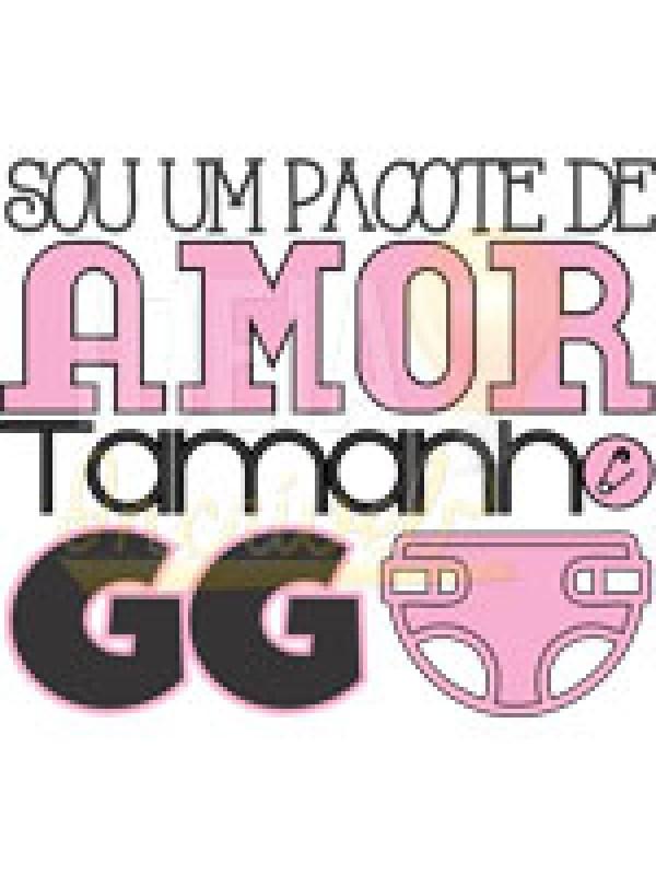 Body Bebê / Infantil - Sou Um Pacote de Amor Tamanho GG (Mod.2)