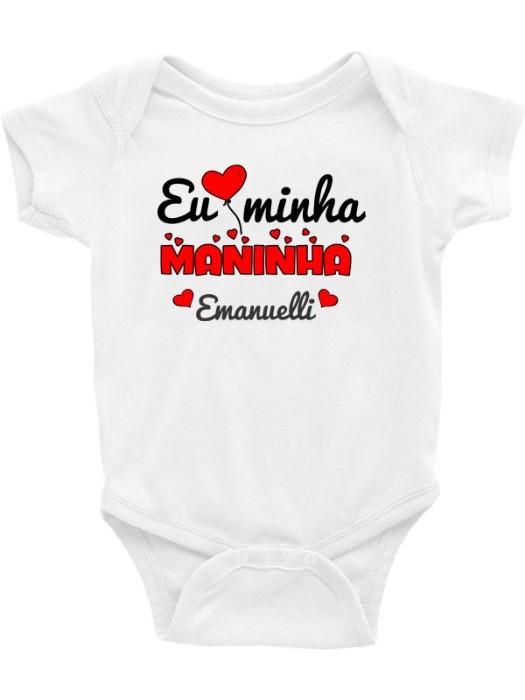 Body Infantil / Bebê - Eu Amo Minha Maninha (Nome Personalizado)