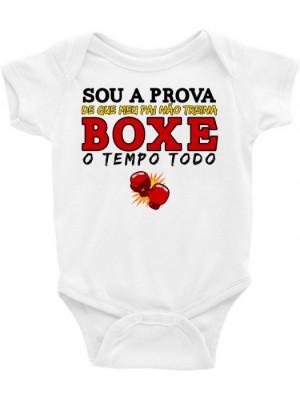 Body Infantil / Bebê - Sou a Prova de que meu pai não treina boxe o tempo todo