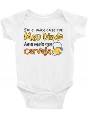 Body Infantil / Bebê - Sou a única coisa que meu dindo ama mais que cerveja