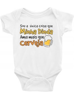 Body Infantil / Bebê - Sou a única coisa que minha dinda ama mais que cerveja
