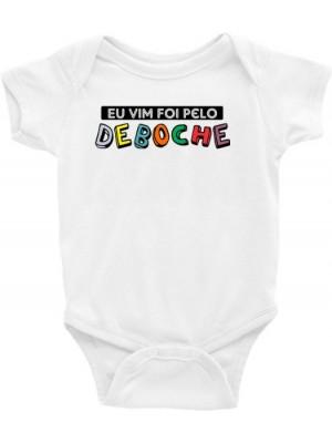 Roupa Body Bebê Infantil / Eu vim foi pelo deboche